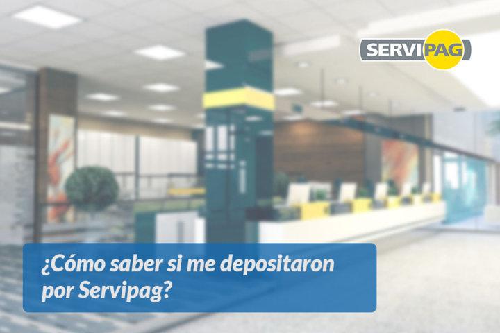 Cómo saber si me depositaron por Servipag
