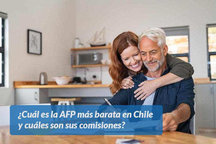 Cuál es la AFP más barata en Chile y cuáles son sus comisiones