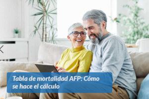 Tabla de mortalidad AFP