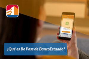 Qué es Be Pass de BancoEstaado